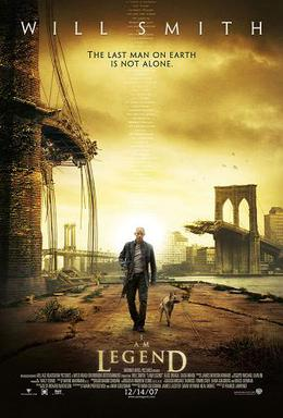 poster for the film, I Am Legend, showing Will Smith wearing leather clothes and holding a rifle, walking alongside a dog on an empty street. A destroyed bridge is seen in the background.